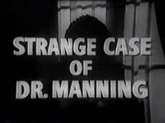 The Strange Case of Dr. Manning 1957 DVD - Greta Gynt